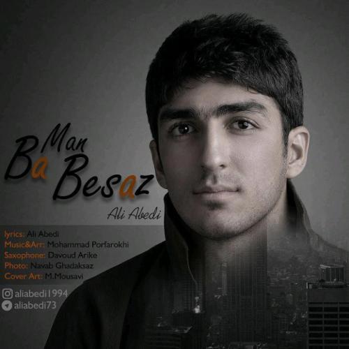 Ali Abedi – Ba Man Besaz