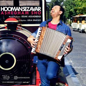 Hooman Sezavar – Ashegham Sho