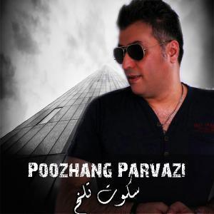Poozhang Parvazi – Sokute Talkh