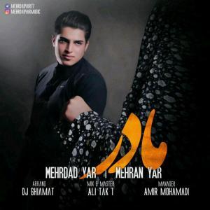 Mehrdad Yar – Madar (Ft Mehran Yar)