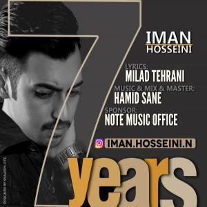 Iman Hosseini – 7 Years