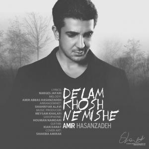 Amir Hasanzadeh – Delam Khosh Nemishe