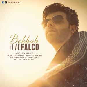 Foad Falco – Bekhab