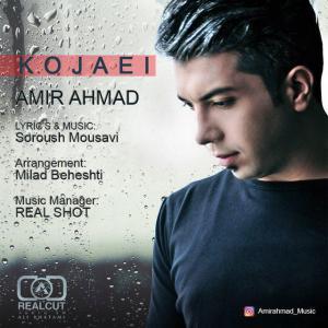 Amir Ahmad – Kojaei