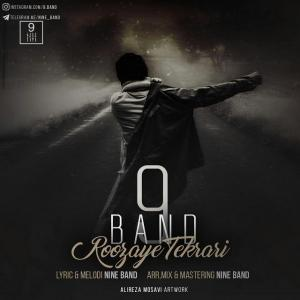 9Band – Roozhaye Tekrari