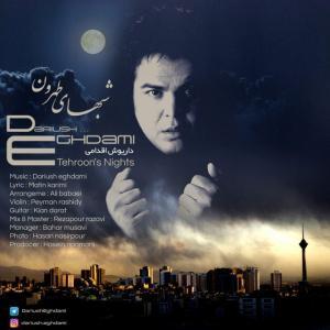 Dariush Eghdami – Shabhaye Tehroon