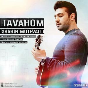 Shahin Motevalli – Tavahom