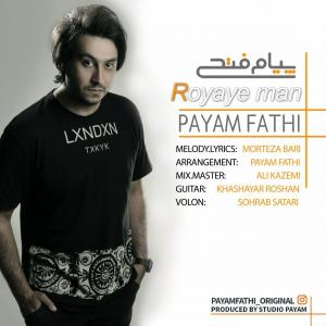 Payam Fathi – Royaye Man