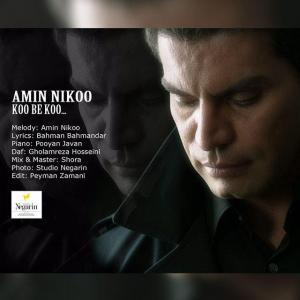 Amin Nikoo – Koo Be Koo