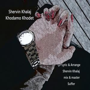 Shervin Khalaj – Khodamo Khodet