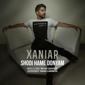 Xaniar Khosravi – Shodi Hame Donyam