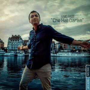 Hamid Rasti – Che Hali Daram