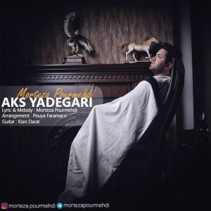 Morteza Pourmehdi – Aks Yadegari