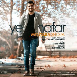 Mojtaba Shoja – Ye Nafar