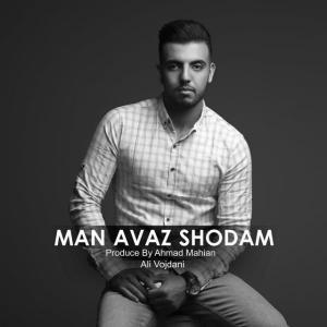Ali Vojdani – Man Avaz Shodam