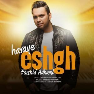 Farshid Adhami – Havaye Eshgh