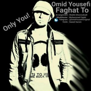 Omid Yousefi – Faghat To