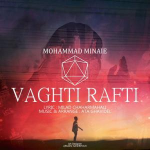 Mohammad Minaei – Vaghti Rafti