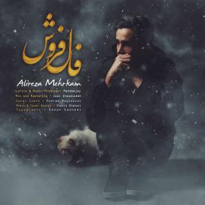 Alireza Mehrkam – Faal Foroosh
