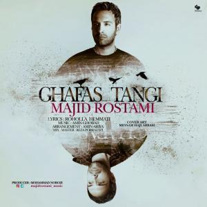 Majid Rostami – Ghafas Tangi