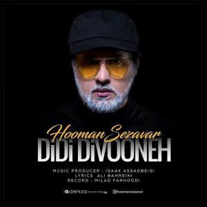 Hooman Sezavar – Didi Divoone