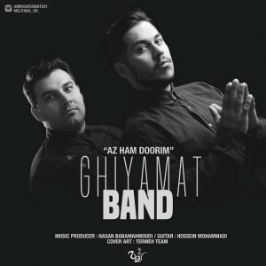 Ghiyamat Band – Az Ham Doorim