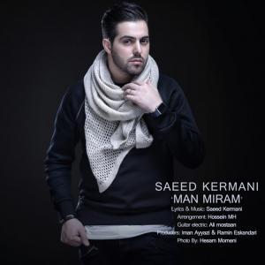 Saeed Kermani – Man Miram