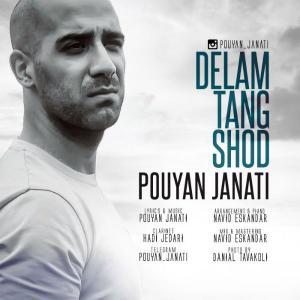 Pouyan Janati – Delam Tang Shod