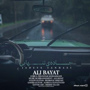 Ali Bayat – Jadeye Tanhaei
