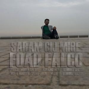 Foad Falco – Saram Gij Mire