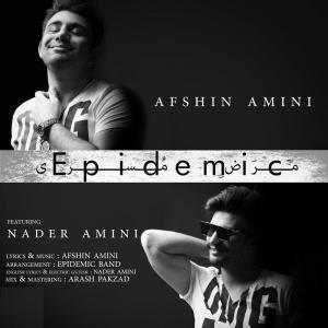 Afshin Amini – Epidemic