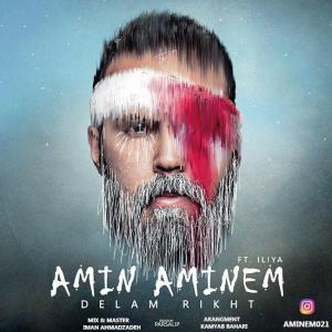 Amin Aminem – Delam Rikht (Ft Iliya)