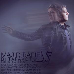 Majid Rafiei – Bi Tafavot