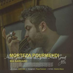 Morteza Pourmehdi – Bia Bargard