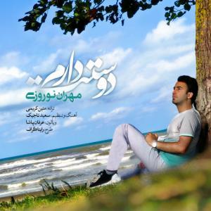 Mehran Norouzi – Dostet Daram
