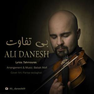 Ali Danesh – Bi Tafavot