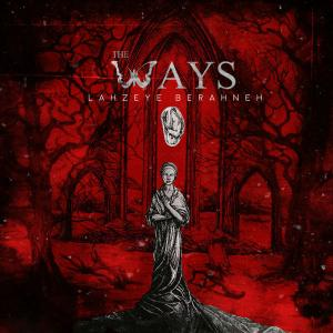 The Ways – Sargijeh
