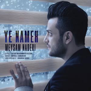 Meysam Naderi – Ye Nameh