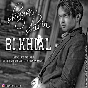 Shayan Shirin – Bikhial
