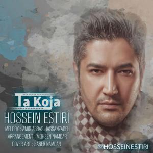 Hossein Estiri – Ta Koja