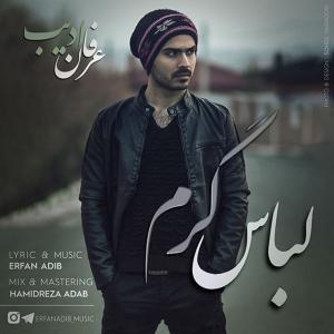 Erfan Adib – Lebas Garm