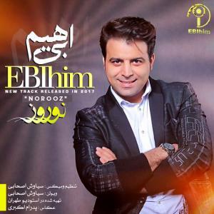 Ebi Him – Norooz
