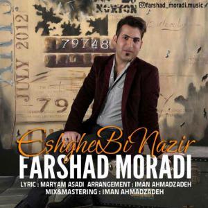 Farshad Moradi – Eshghe Binazir