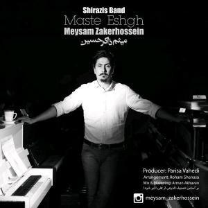 Shirazis Band – Maste Eshgh