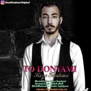 Reza Farahani – To Donyami