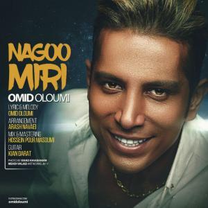 Omid Oloumi – Nagoo Miri