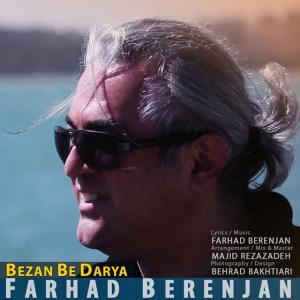 Farhad Berenjan – Bezan Be Darya