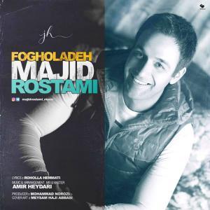 Majid Rostami – Fogholadeh