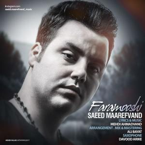 Saeed Maarefvand – Faramooshi