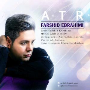 Farshid Ebrahimi – Atr